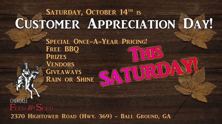 Cherokee Feed & Seed Customer Appreciation Day is Saturday, October 14, 2017