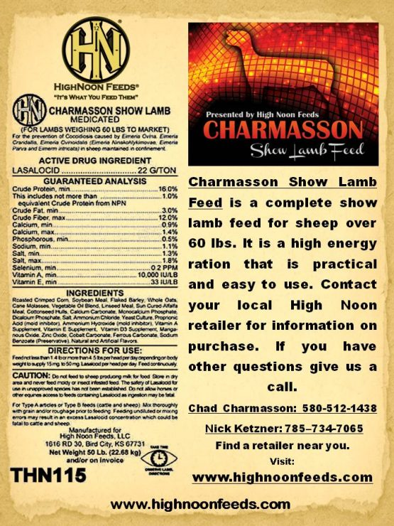 High Noon Charmasson Show Lamb Feed Medicated Cherokee